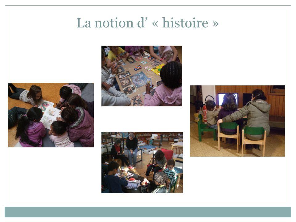 La notion d' « histoire »