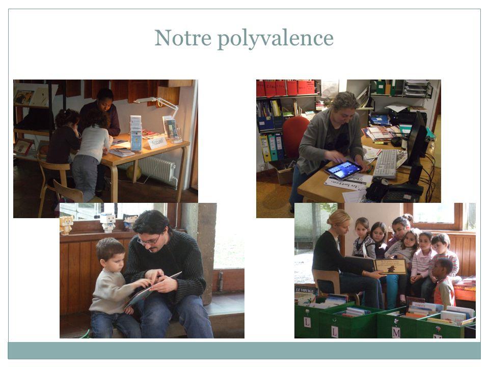 Notre polyvalence