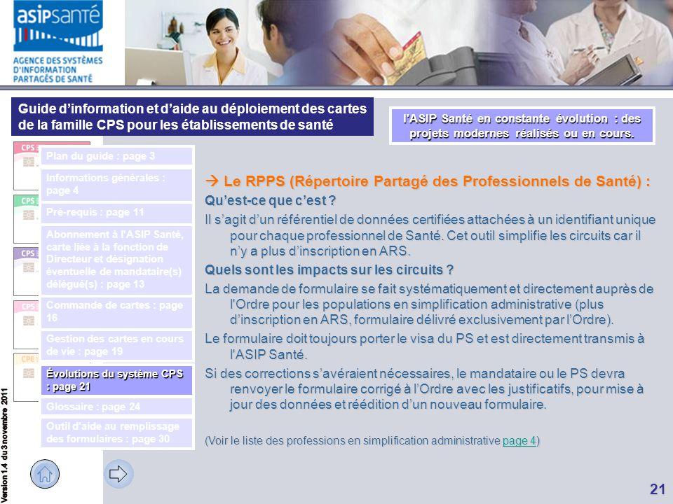 Guide d'information et d'aide au déploiement des cartes de la famille CPS pour les établissements de santé 21  Le RPPS (Répertoire Partagé des Profes