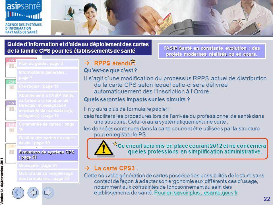 Guide d'information et d'aide au déploiement des cartes de la famille CPS pour les établissements de santé 22  RPPS étendu : Qu'est-ce que c'est ? Il