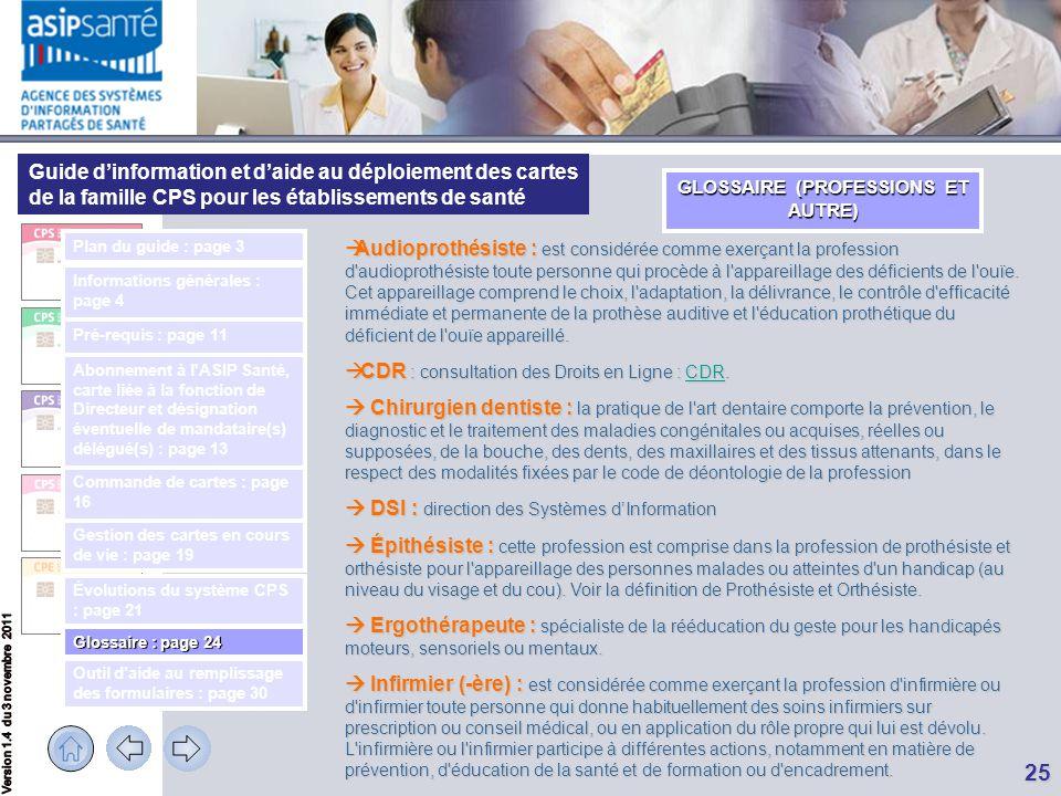 Guide d'information et d'aide au déploiement des cartes de la famille CPS pour les établissements de santé 25 GLOSSAIRE (PROFESSIONS ET AUTRE)  Audio