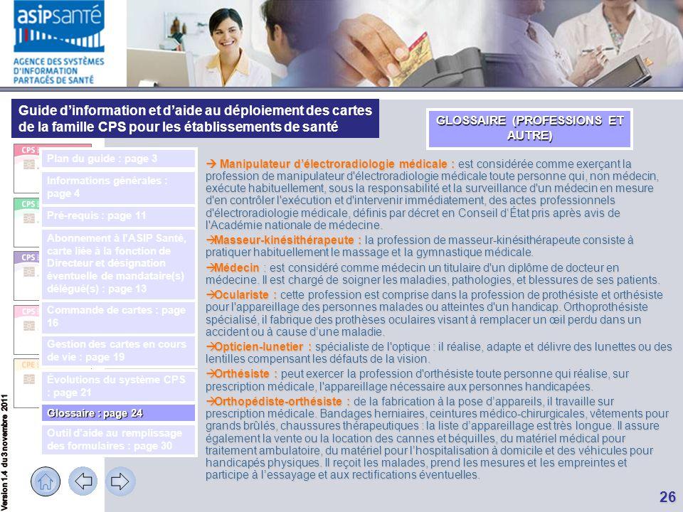 Guide d'information et d'aide au déploiement des cartes de la famille CPS pour les établissements de santé 26  Manipulateur d'électroradiologie médic