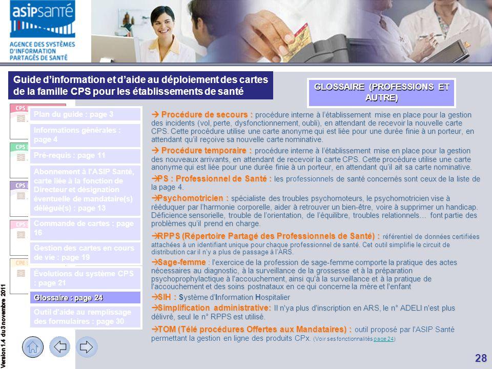 Guide d'information et d'aide au déploiement des cartes de la famille CPS pour les établissements de santé 28  Procédure de secours : procédure inter