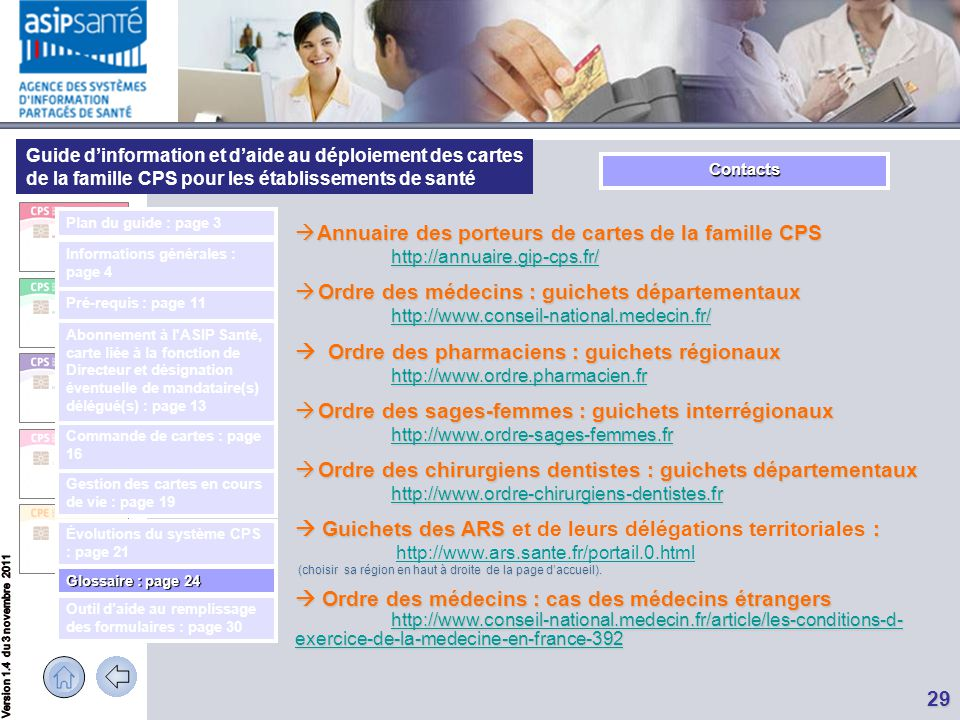 Guide d'information et d'aide au déploiement des cartes de la famille CPS pour les établissements de santé 29 Contacts  Annuaire des porteurs de cart