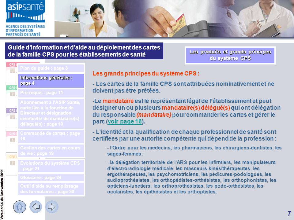 Guide d'information et d'aide au déploiement des cartes de la famille CPS pour les établissements de santé  Version 1.1 du 15 mars 2010 :  Description du circuit RPPS avec adaptations des procédures.