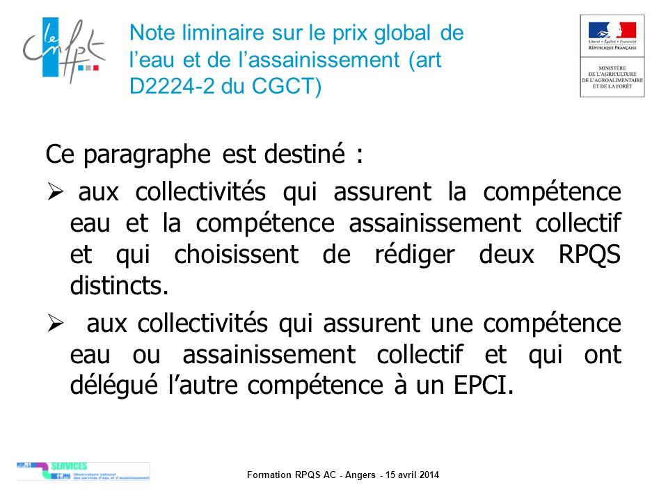 Formation RPQS AC - Angers - 15 avril 2014 Note liminaire sur le prix global de l'eau et de l'assainissement (art D2224-2 du CGCT) Ce paragraphe est d