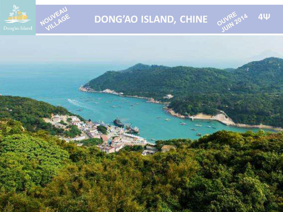 DONG'AO ISLAND, CHINE 4Ψ NOUVEAU VILLAGE OUVRE JUIN 2014