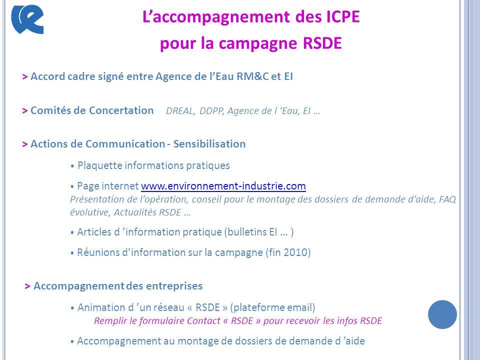L'accompagnement des ICPE pour la campagne RSDE > Accord cadre signé entre Agence de l'Eau RM&C et EI > Comités de Concertation DREAL, DDPP, Agence de