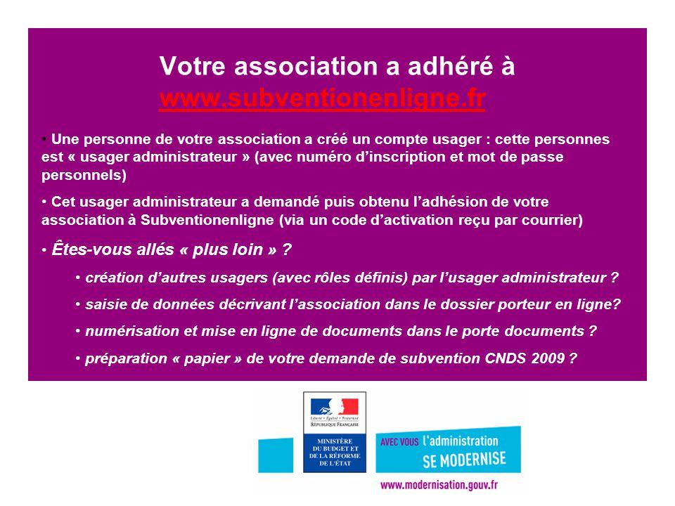 2 Votre association a adhéré à www.subventionenligne.fr www.subventionenligne.fr Une personne de votre association a créé un compte usager : cette per