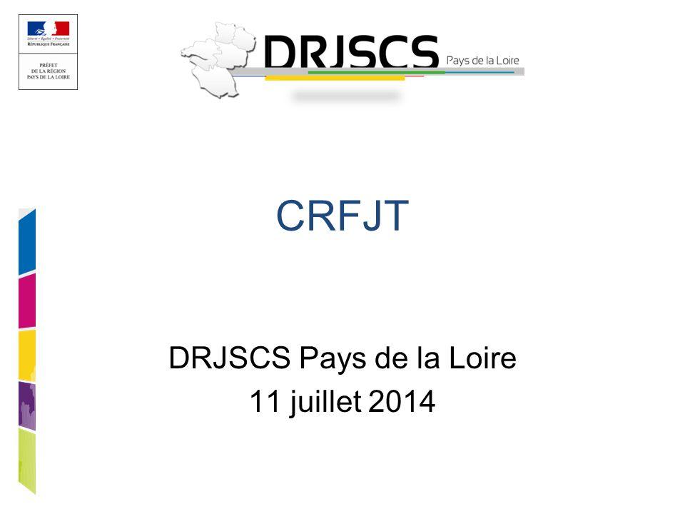 CRFJT DRJSCS Pays de la Loire 11 juillet 2014