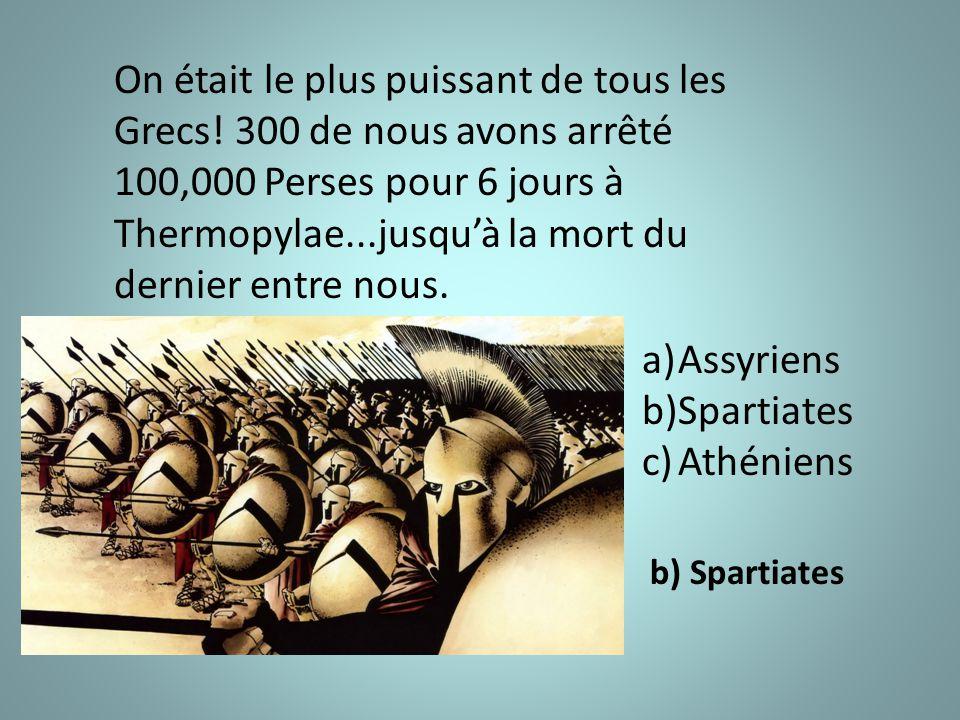 On était le plus puissant de tous les Grecs.