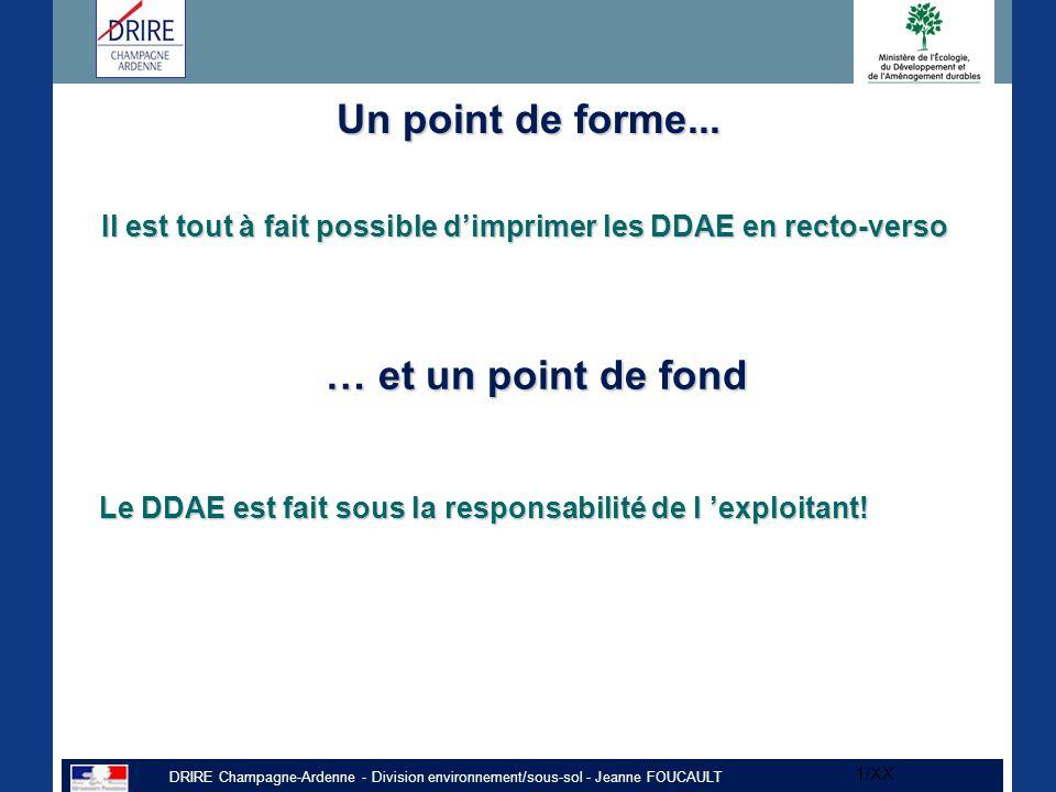 DRIRE Champagne-Ardenne - Division environnement/sous-sol - Jeanne FOUCAULT 1/XX Un point de forme...