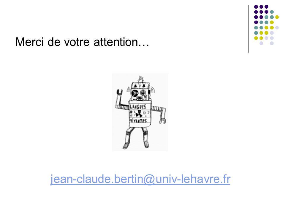 Merci de votre attention… jean-claude.bertin@univ-lehavre.fr