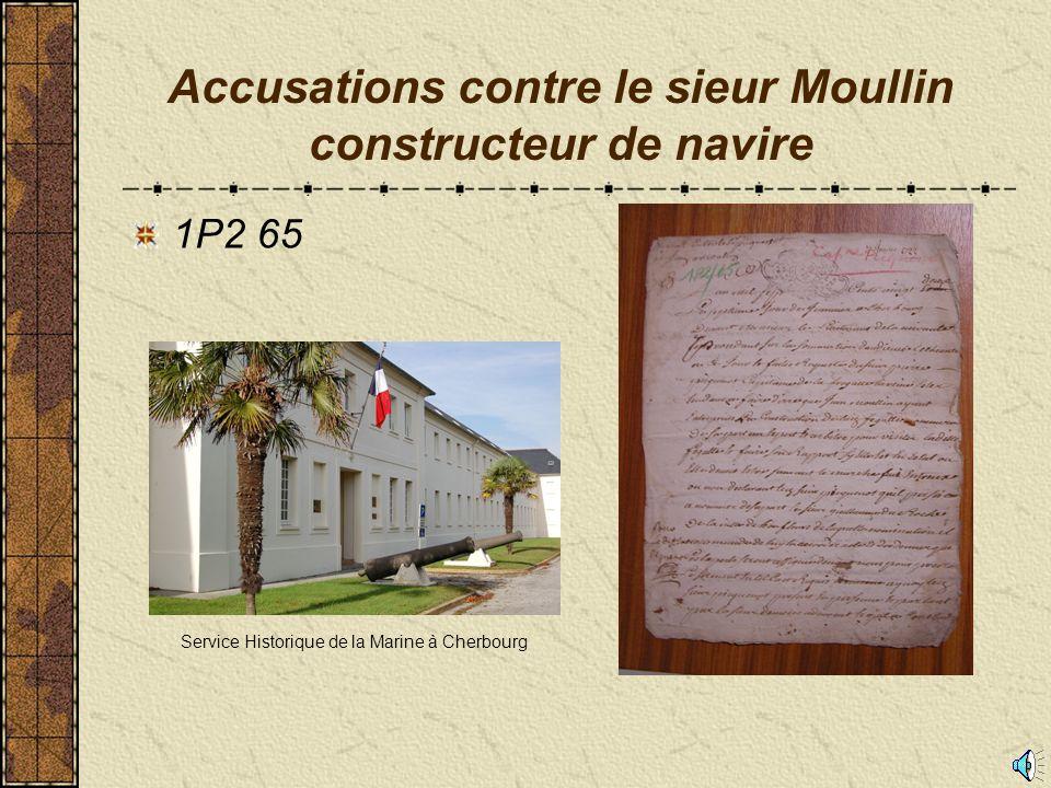 1721 Construction d'un navire à Cherbourg: la frégate La Reine Ester 1759 Destruction d'un navire à Pirou : Vente par adjudication de l'épave et de la cargaison du St André