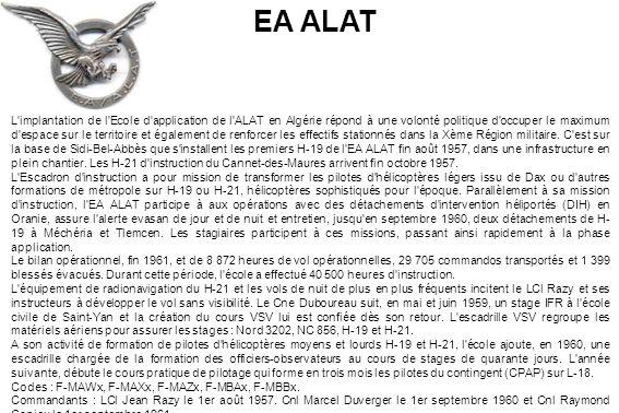 L'implantation de l'Ecole d'application de l'ALAT en Algérie répond à une volonté politique d'occuper le maximum d'espace sur le territoire et égaleme