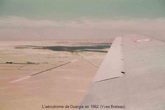 L'aérodrome de Ouargla en 1962 (Yves Breteau)