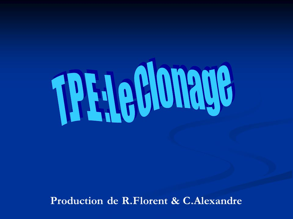 Production de R.Florent & C.Alexandre