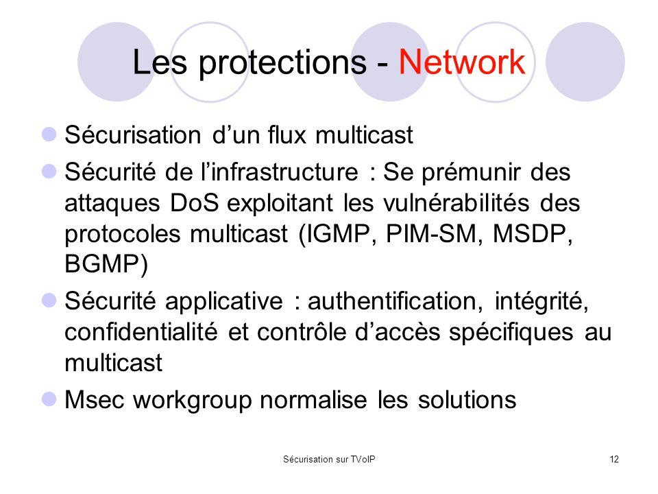 Sécurisation sur TVoIP12 Les protections - Network Sécurisation d'un flux multicast Sécurité de l'infrastructure : Se prémunir des attaques DoS exploi