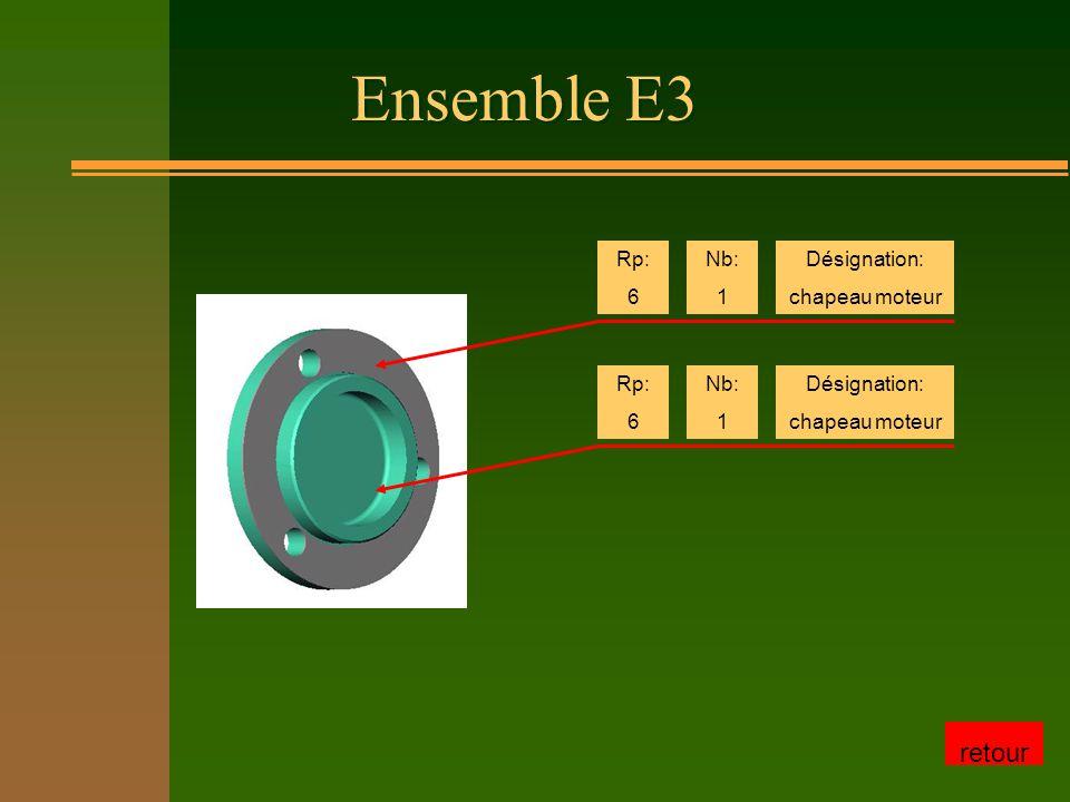 Ensemble E3 Rp: 6 Nb: 1 Désignation: chapeau moteur Rp: 6 Nb: 1 Désignation: chapeau moteur retour
