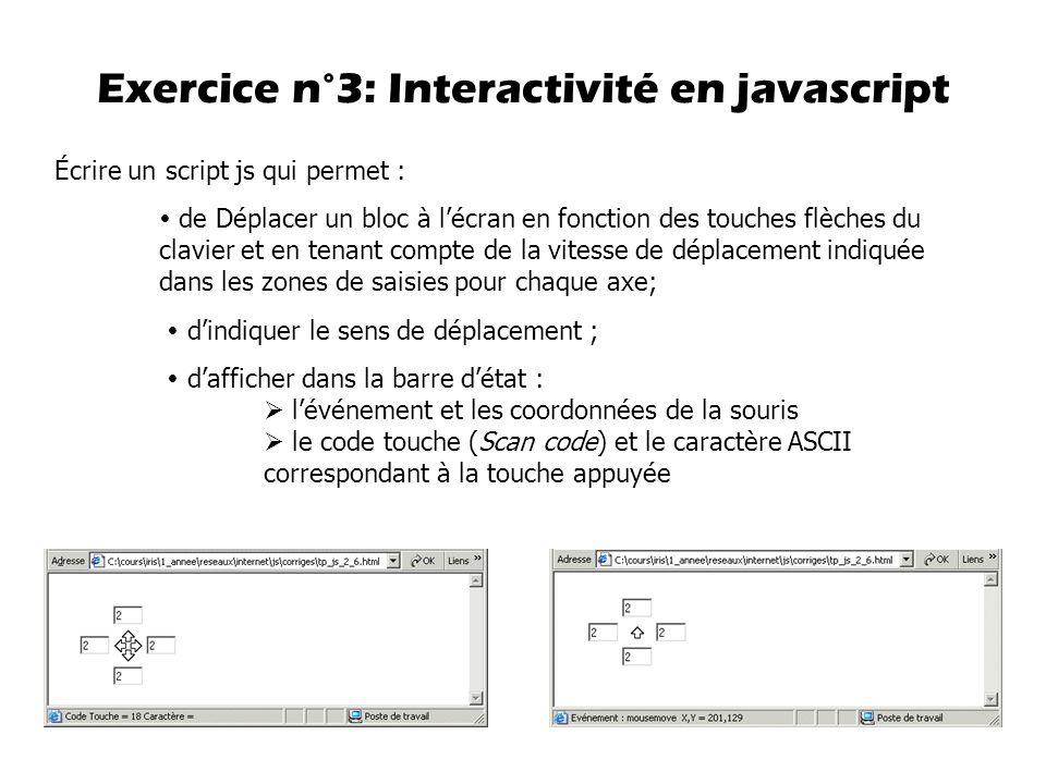 Écrire un script js qui permet :  de Déplacer un bloc à l'écran en fonction des touches flèches du clavier et en tenant compte de la vitesse de dépla