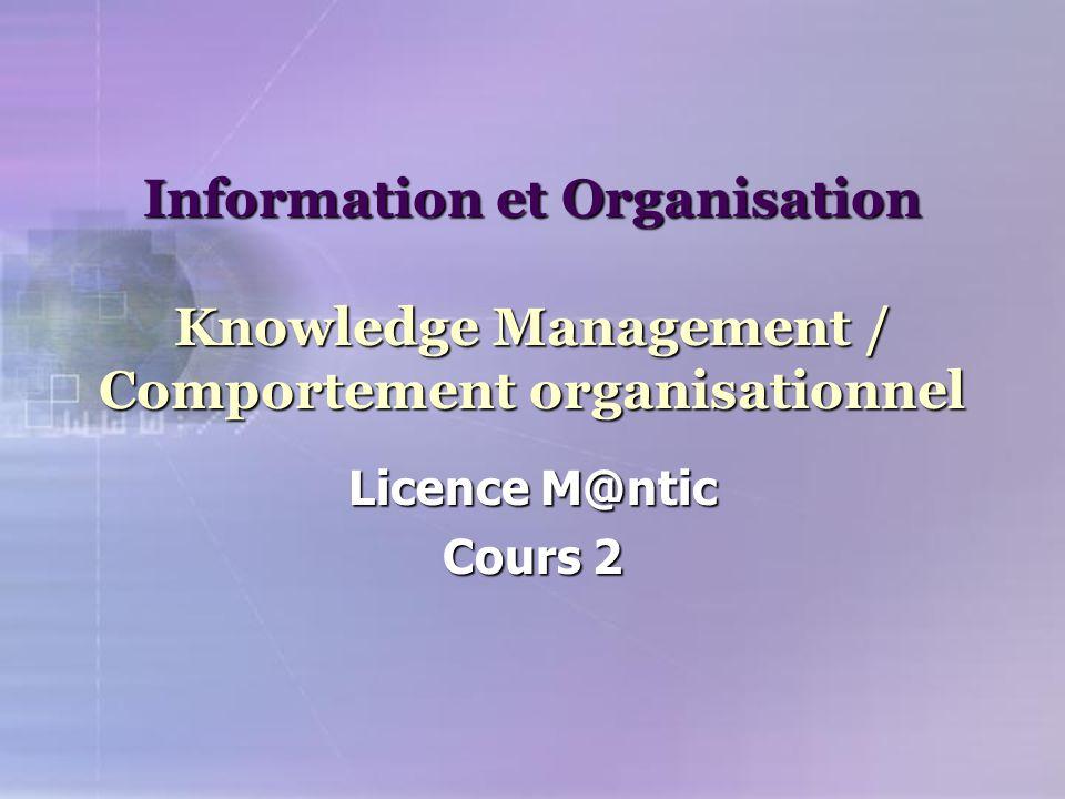 De l'information à la connaissance Une erreur consisterait à réduire le Knowledge Management (KM) à une problématique de traitement de l'information.