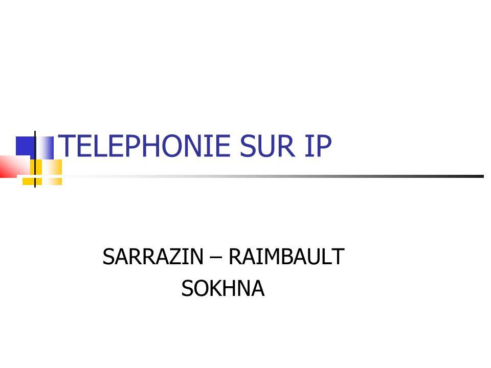 TELEPHONIE SUR IP SARRAZIN – RAIMBAULT SOKHNA