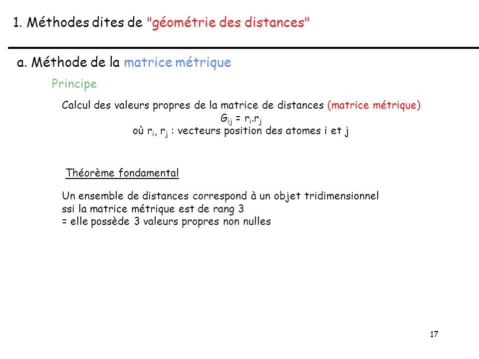 17 1. Méthodes dites de géométrie des distances a.