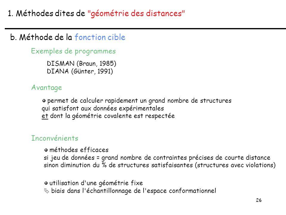26 1. Méthodes dites de géométrie des distances b.