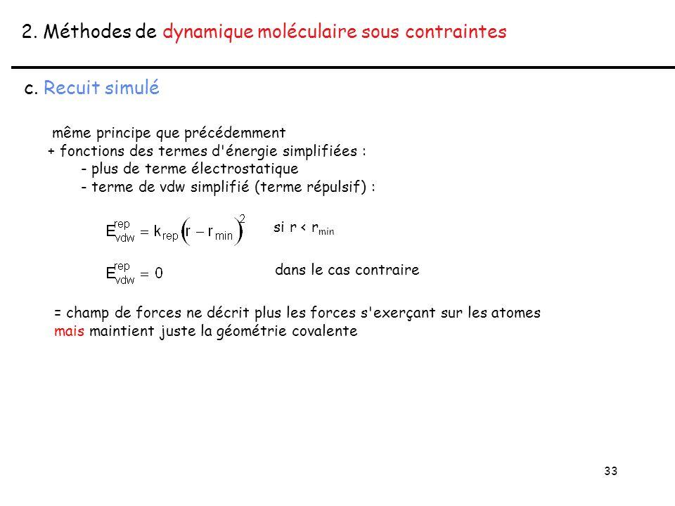 33 2. Méthodes de dynamique moléculaire sous contraintes c.