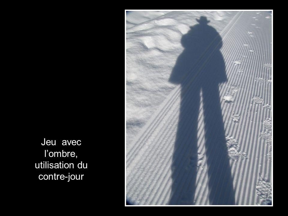 Jeu avec l'ombre, utilisation du contre-jour