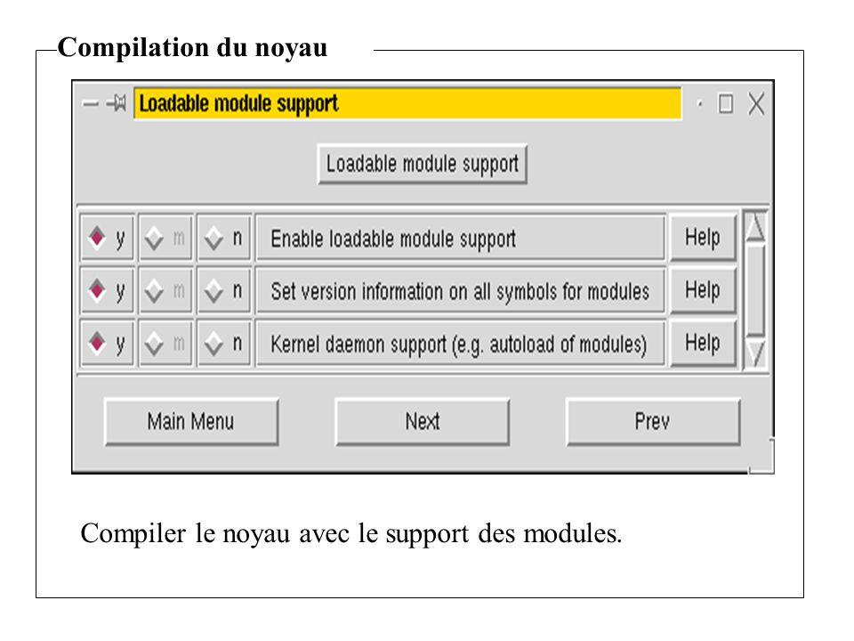 Compiler le noyau avec le support des modules.