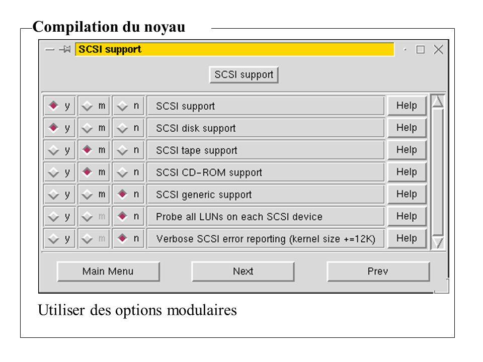Compilation du noyau Utiliser des options modulaires