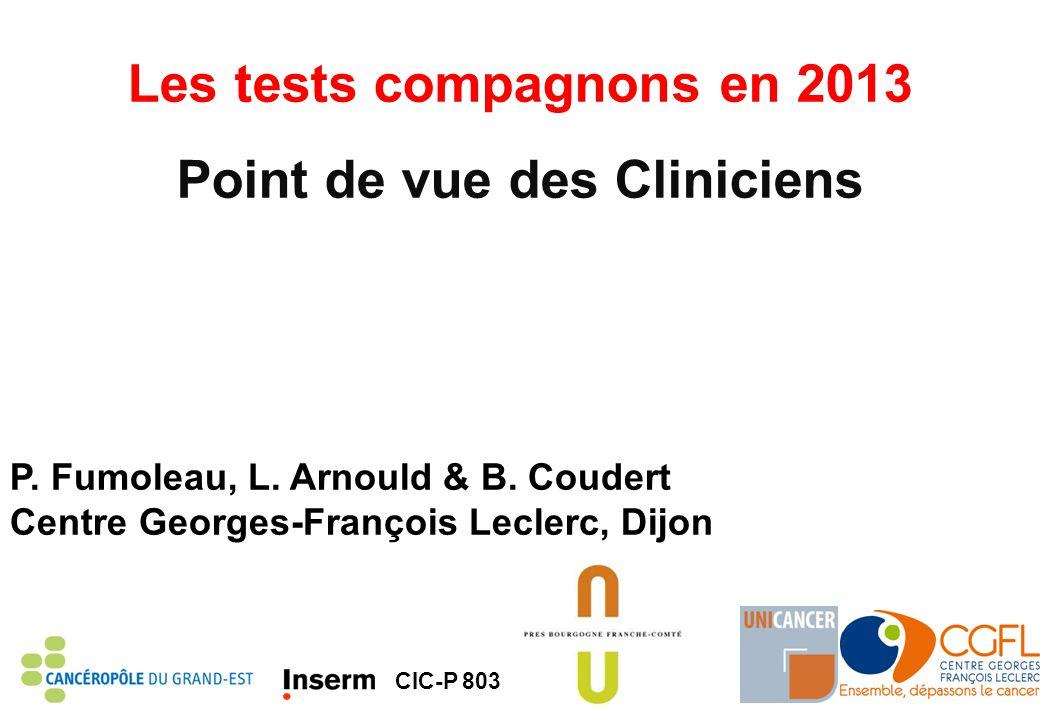 Introduction (1) 1.Les tests compagnons – Companion diagnostics (CDx) ont pour objectif l'amélioration de la prédictibilité d'une intervention pharmacologique et sont devenus des outils importants pour le clinicien en relation avec le choix d'une thérapeutique 2.Avant l'ère des thérapies ciblées, taux de réponse d'une monochimiothérapie 10-30%, rarement > 50% 3.Le premier test compagnon: 1976, RO – Tamoxifène « A high degree of correlation between response and positive estrogen-receptor assay suggests the value of the diagnostic test as a mean to select patients for tamoxifen treatment » Lerner HJ.