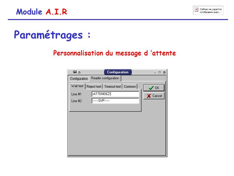 Module A.I.R Paramétrages : Personnalisation du message d 'attente