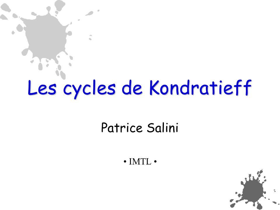Les cycles de Kondratieff Patrice Salini IMTL