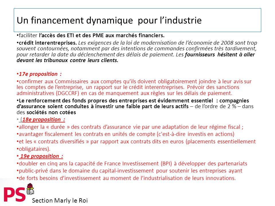 Section Marly le Roi Un financement dynamique pour l'industrie faciliter l'accès des ETI et des PME aux marchés financiers.