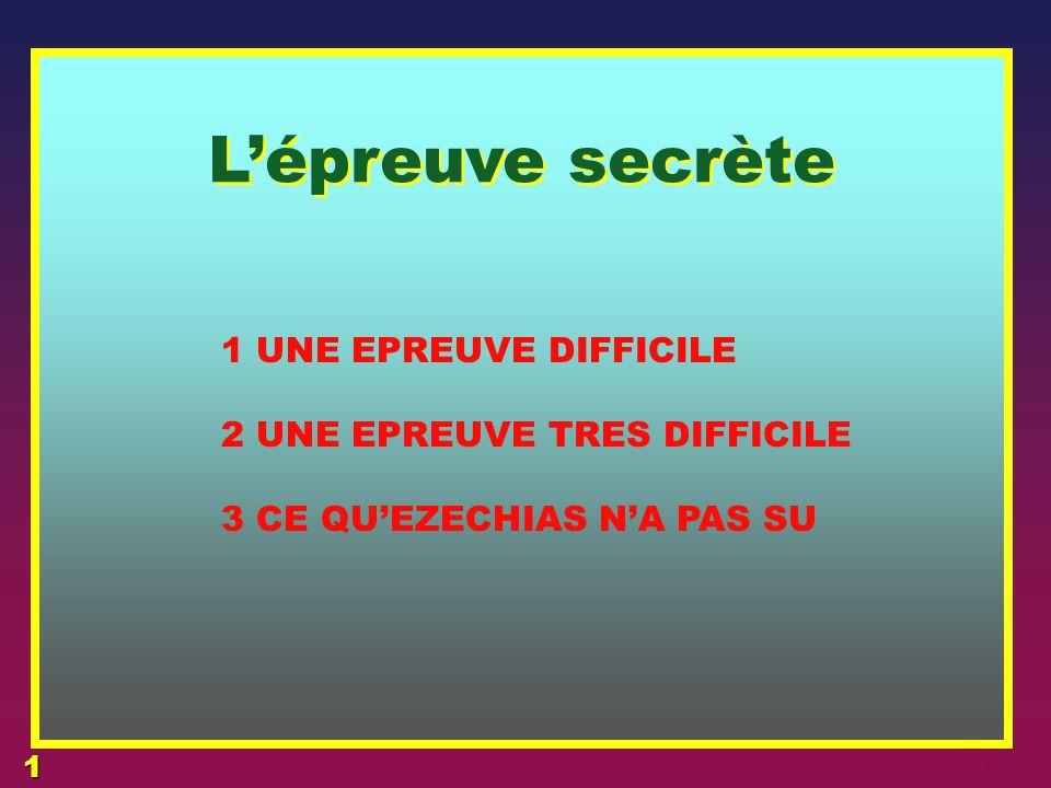 4 L'épreuve secrète 3 L'EPREUVE EZECHIAS