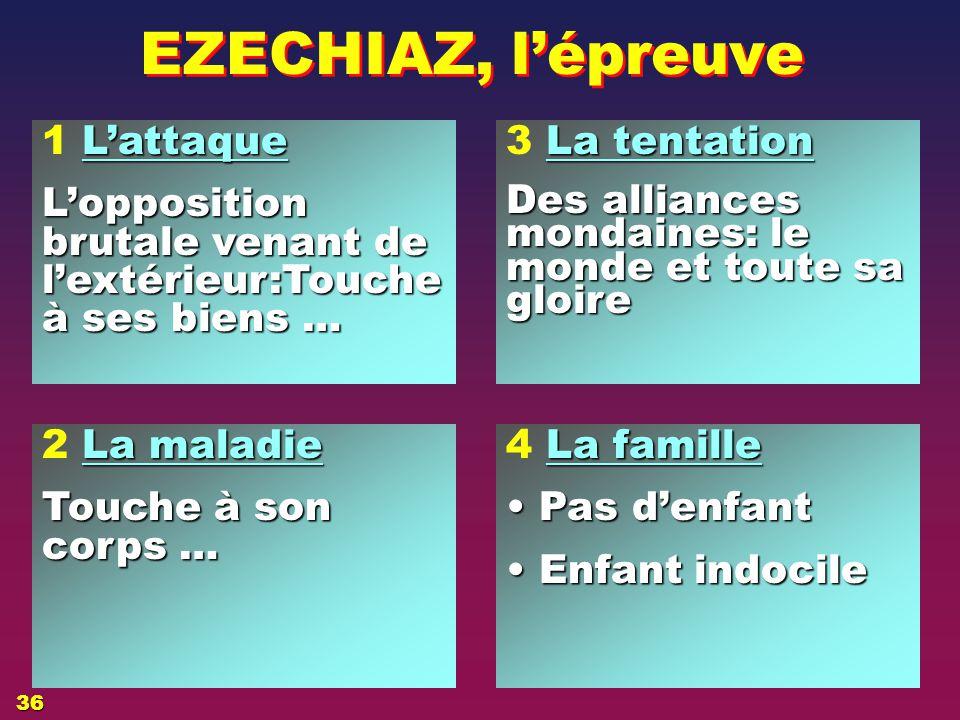 Hier 3 L'EPREUVE EZECHIAS 35