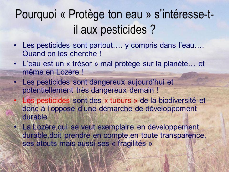 Pourquoi « Protège ton eau » s'intéresse-t- il aux pesticides .