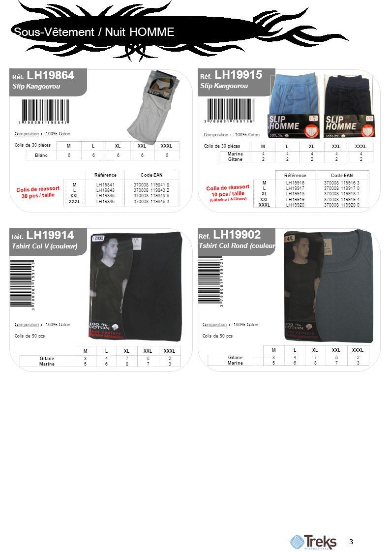 Sous-Vêtement / Nuit HOMME 3 Réf. LH19902 Tshirt Col Rond (couleur) Composition : 100% Coton Colis de 50 pcs MLXLXXLXXXL Gitane Marine 3535 4646 7878