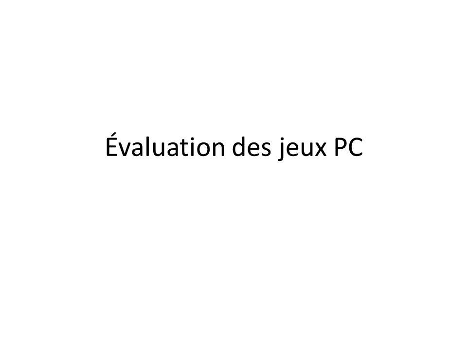 Évaluation des jeux PC