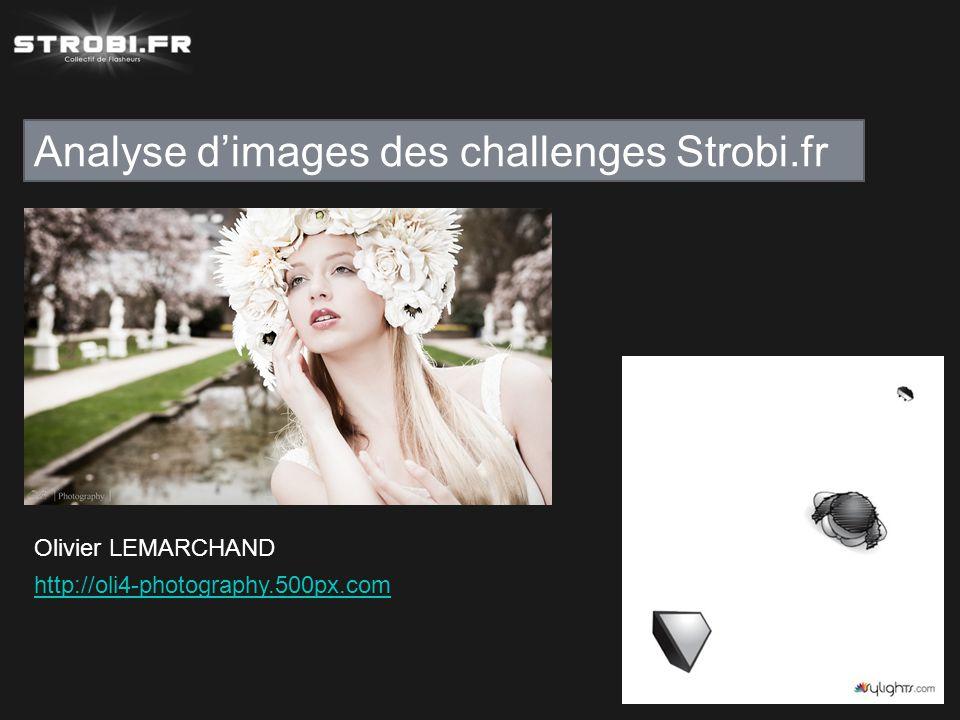 Analyse d'images des challenges Strobi.fr Olivier LEMARCHAND http://oli4-photography.500px.com