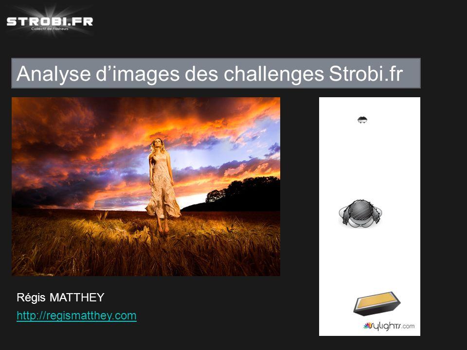 Analyse d'images des challenges Strobi.fr Régis MATTHEY http://regismatthey.com