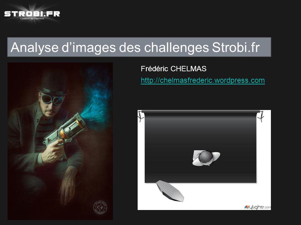 Analyse d'images des challenges Strobi.fr Frédéric CHELMAS http://chelmasfrederic.wordpress.com