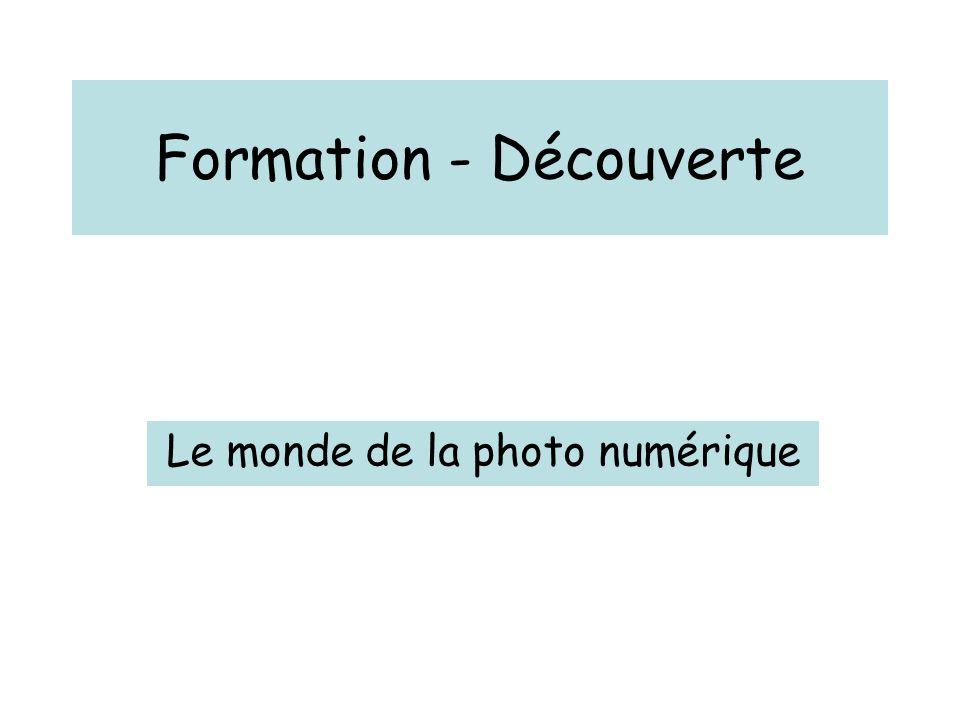 Formation - Découverte Le monde de la photo numérique