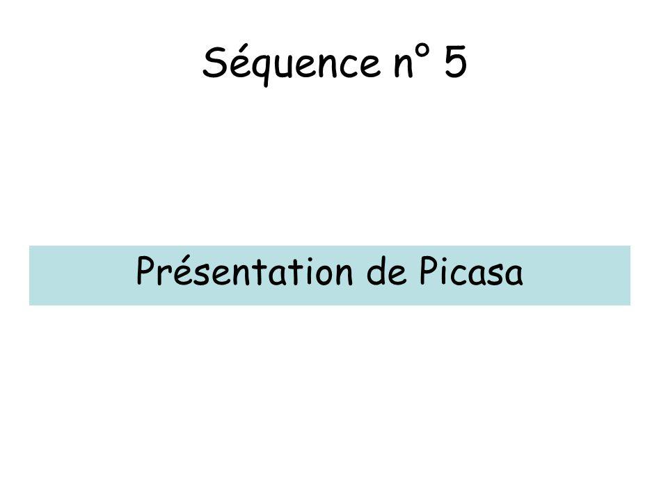 Séquence n° 5 Présentation de Picasa