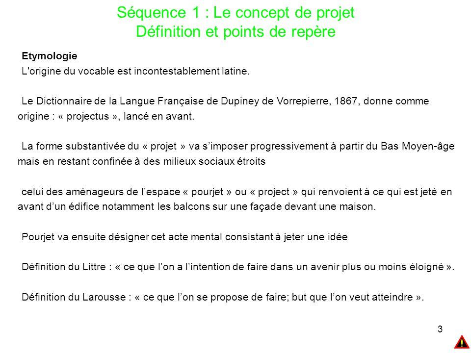 24 Séquence 1 : Le concept de projet : Les caractéristiques des projets Unicité Le projet répond à une problématique singulière qui appelle des réponses innovantes.