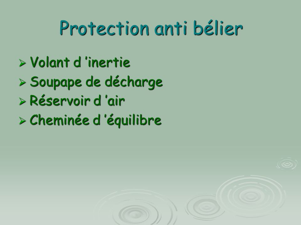 Protection anti bélier  Volant d 'inertie  Soupape de décharge  Réservoir d 'air  Cheminée d 'équilibre