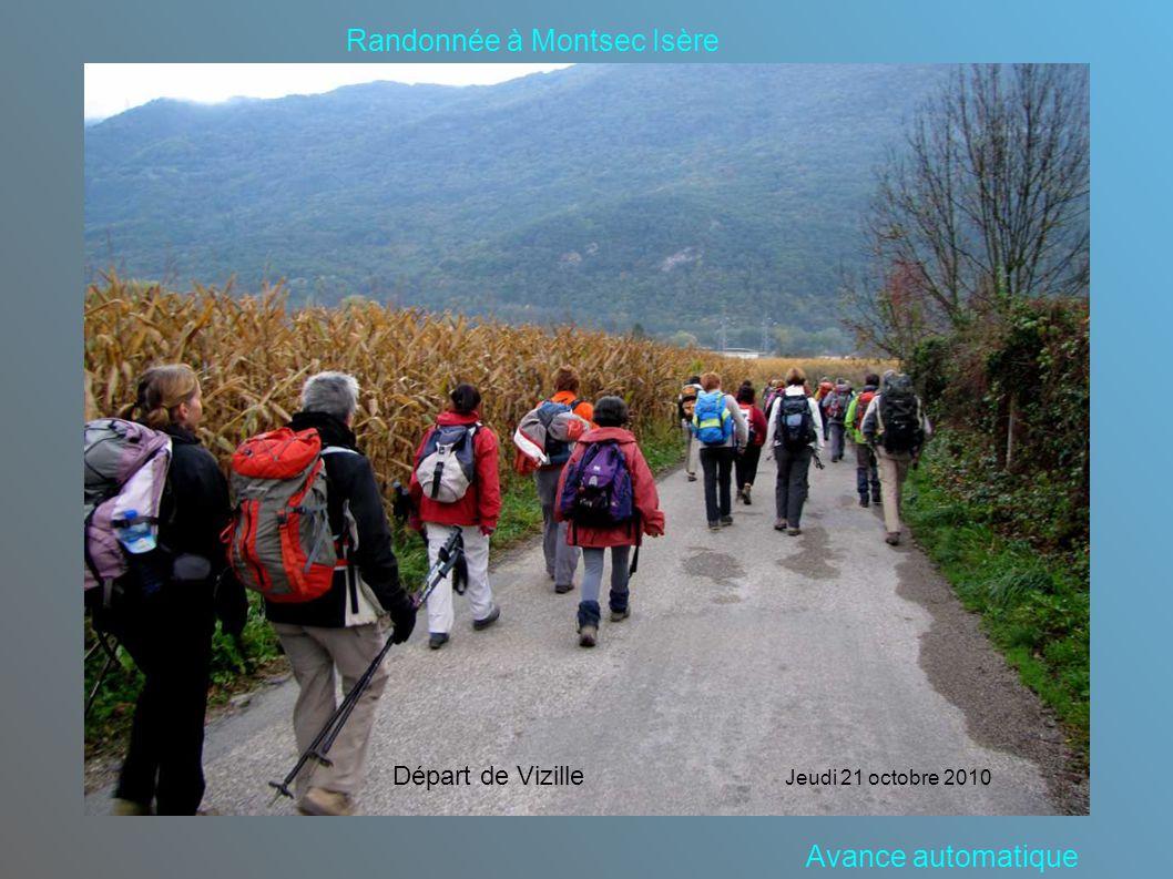Randonnée à Montsec Isère Départ de Vizille Jeudi 21 octobre 2010 Avance automatique