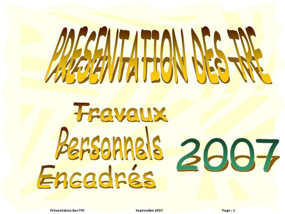 Présentation des TPESeptembre 2007 Page : 1